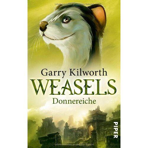 Garry Kilworth - Weasels: Donnereiche (Weasels 1) - Preis vom 06.05.2021 04:54:26 h