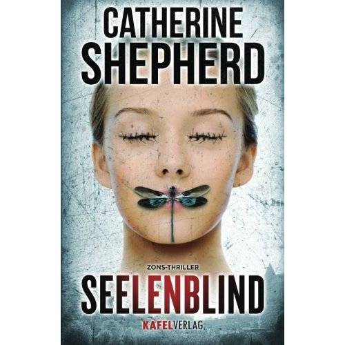 Catherine Shepherd - Seelenblind: Thriller - Preis vom 17.04.2021 04:51:59 h