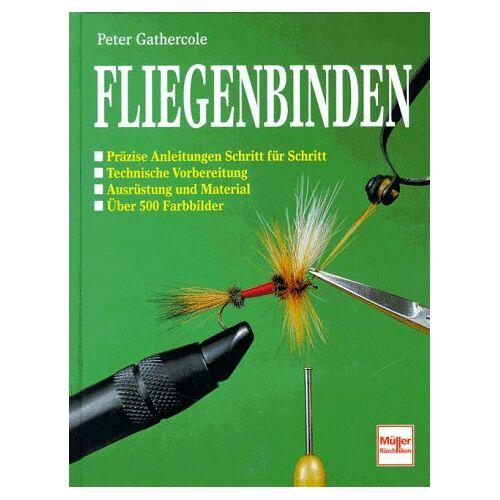 Peter Gathercole - Fliegenbinden - Preis vom 21.10.2020 04:49:09 h