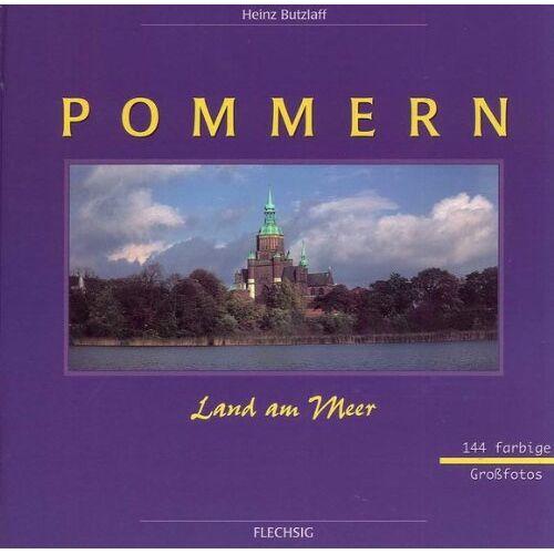 Heinz Butzlaff - Pommern, Land am Meer - Preis vom 16.05.2021 04:43:40 h