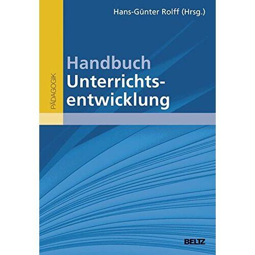 Hans-Günter Rolff - Handbuch Unterrichtsentwicklung - Preis vom 19.01.2020 06:04:52 h
