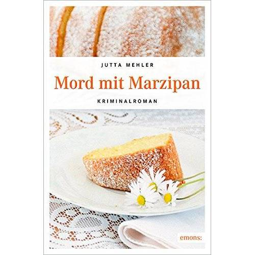 Jutta Mehler - Mord mit Marzipan - Preis vom 17.04.2021 04:51:59 h