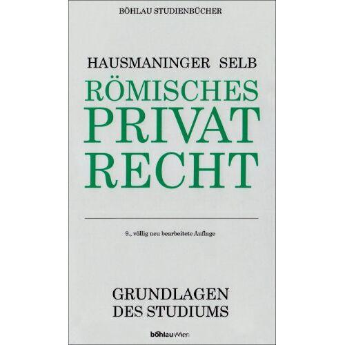 Herbert Hausmaninger - Römisches Privatrecht - Preis vom 28.02.2021 06:03:40 h