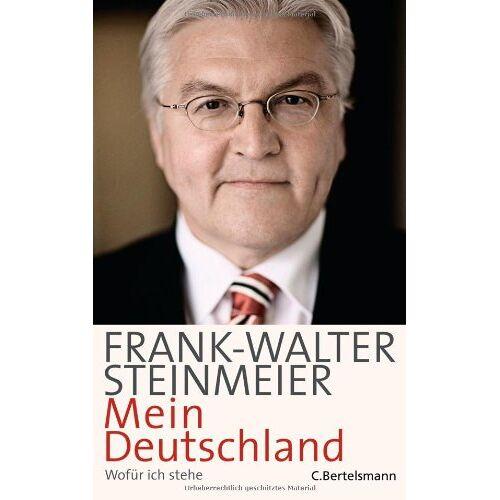 Frank-Walter Steinmeier - Mein Deutschland: Wofür ich stehe - Preis vom 11.04.2021 04:47:53 h