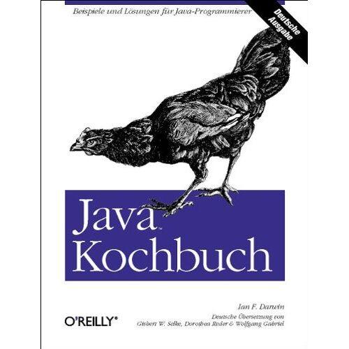 Darwin, Ian F. - Java Kochbuch. - Preis vom 07.09.2020 04:53:03 h