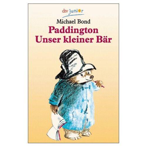 Michael Bond - Paddington I: Paddington, unser kleiner Bär: Paddington, Unser Kleine Bar - Preis vom 26.02.2021 06:01:53 h