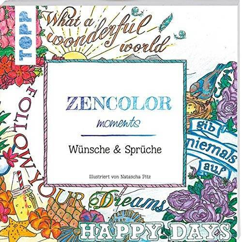 Natascha Pitz - Zencolor moments Wünsche und Sprüche - Preis vom 05.05.2021 04:54:13 h