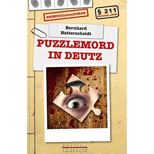 Bernhard Hatterscheidt - Puzzlemord in Deutz - Preis vom 23.01.2021 06:00:26 h