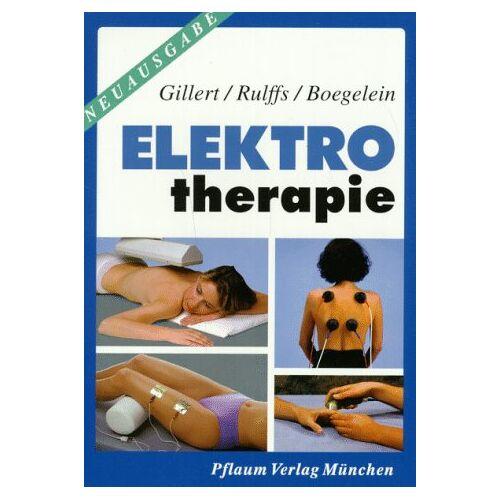 Otto Gillert - Elektrotherapie - Preis vom 24.10.2020 04:52:40 h