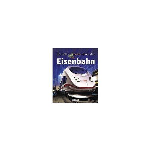 Richard Balkwill - Tessloffs erstes Buch der Eisenbahn - Preis vom 21.10.2020 04:49:09 h