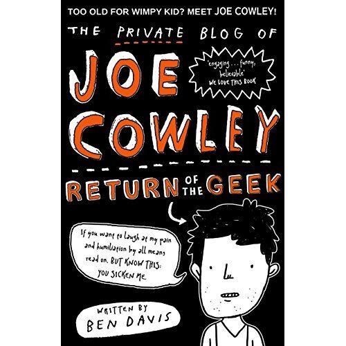 Ben Davis - The Private Blog of Joe Cowley: Return of the Geek (Private Blog of Joe Cowley 2) - Preis vom 09.04.2021 04:50:04 h