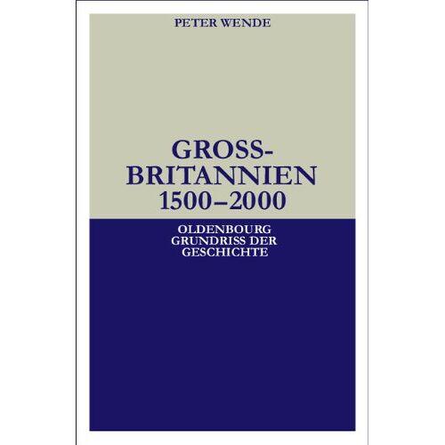 Peter Wende - Großbritannien 1500-2000 - Preis vom 18.04.2021 04:52:10 h