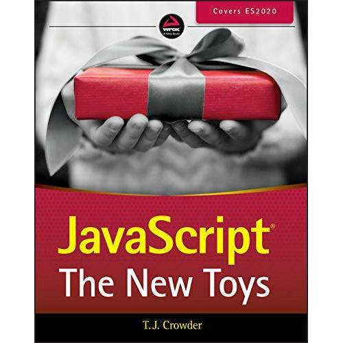 Crowder, T. J. - JavaScript: The New Toys - Preis vom 16.05.2021 04:43:40 h