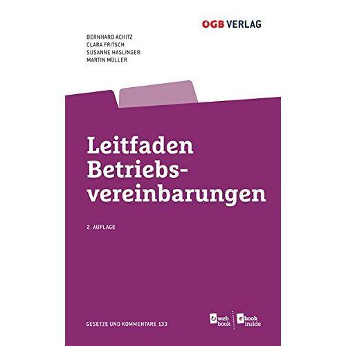 Bernhard Achitz - Leitfaden Betriebsvereinbarungen (Gesetze und Kommentare) - Preis vom 21.10.2020 04:49:09 h