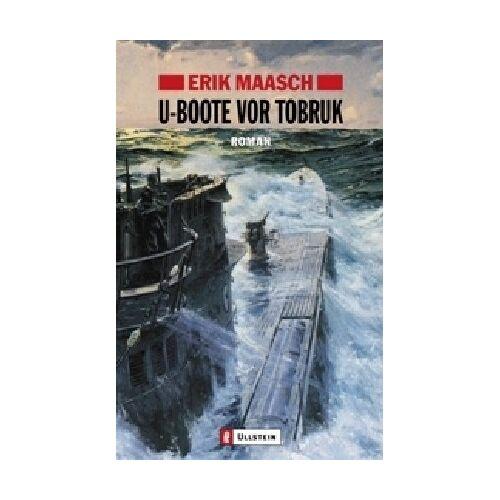 Erik Maasch - U-Boote vor Tobruk (Ein Arne-Thomsen-Roman) - Preis vom 31.03.2020 04:56:10 h