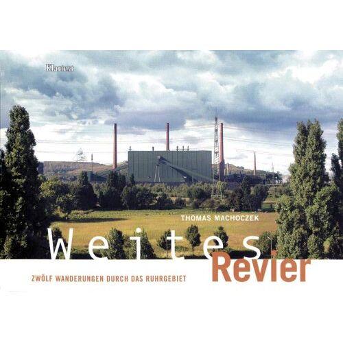 Thomas Machozek - Weites Revier: 12 Wanderungen durch das Ruhrgebiet - Preis vom 10.05.2021 04:48:42 h