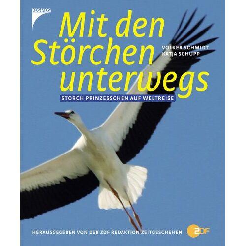 Volker Schmidt - Mit den Störchen unterwegs: Storch Prinzesschen auf Weltreise - Preis vom 13.05.2021 04:51:36 h