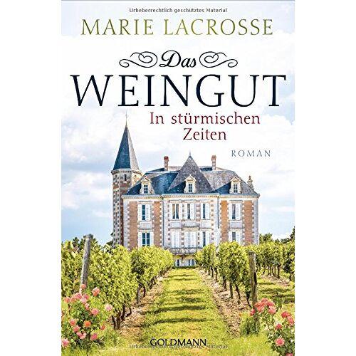 LaCrosse Das Weingut. In stürmischen Zeiten: Das Weingut 1 - Roman - Preis vom 11.05.2021 04:49:30 h