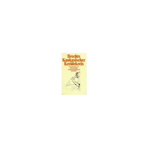 Bertolt Brecht - Brechts Kaukasischer Kreidekreis. - Preis vom 13.05.2021 04:51:36 h