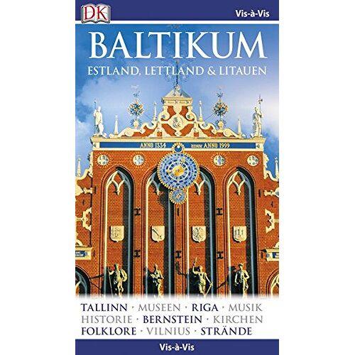 - Vis-à-Vis Baltikum. Estland, Lettland & Litauen - Preis vom 12.05.2021 04:50:50 h