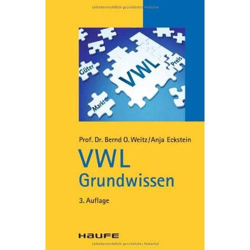 Weitz, Bernd O. - VWL Grundwissen - Preis vom 18.04.2021 04:52:10 h