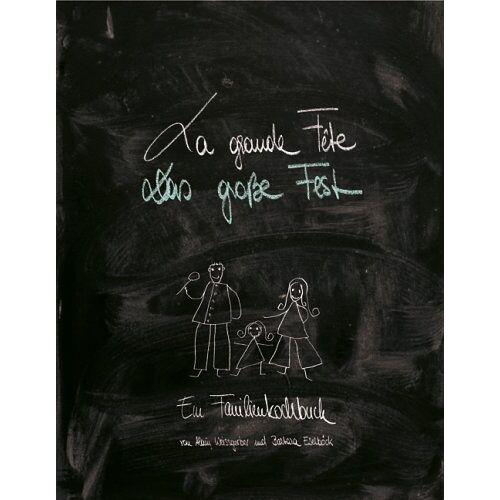 Alain Weissgerber - La Grande Fete / Das Grosse Fest - Preis vom 16.05.2021 04:43:40 h