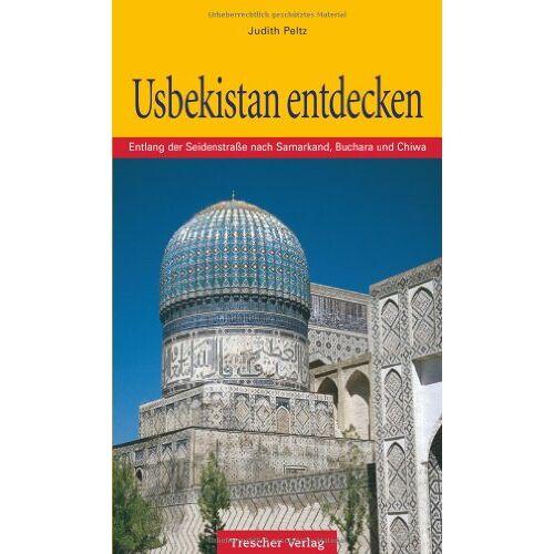 Judith Peltz - Usbekistan entdecken - Preis vom 22.04.2021 04:50:21 h
