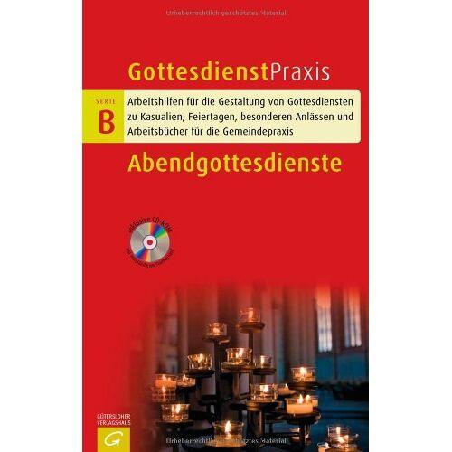 Christian Schwarz - Abendgottesdienste (Gottesdienstpraxis Serie B) - Preis vom 15.05.2021 04:43:31 h