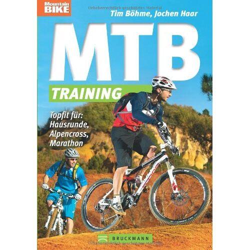 Tim Böhme - MTB-Training: Topfit für: Hausrunde, Alpencross, Marathon - Preis vom 20.10.2020 04:55:35 h