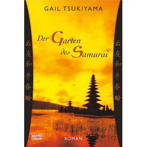 Gail Tsukiyama - Der Garten des Samurai. - Preis vom 10.05.2021 04:48:42 h