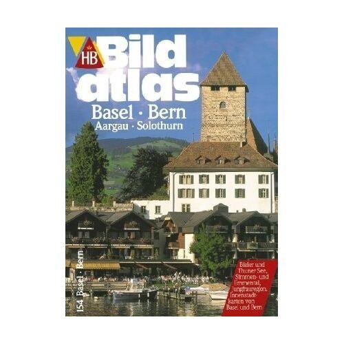 - HB Bildatlas Basel, Bern, Aargau, Solothurn - Preis vom 17.04.2021 04:51:59 h