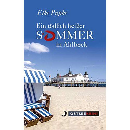 Elke Pupke - Ein tödlich heißer Sommer in Ahlbeck - Preis vom 05.05.2021 04:54:13 h