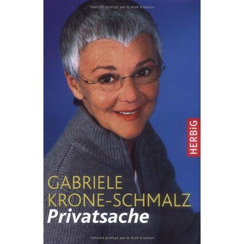 Gabriele Krone-Schmalz - Privatsache - Preis vom 04.09.2020 04:54:27 h