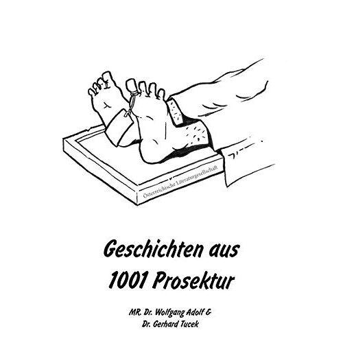 Adolf, MR. Dr. Wolfgang - Geschichten aus 1001 Prosektur - Preis vom 28.02.2021 06:03:40 h