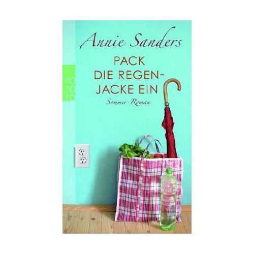Annie Sanders - Pack die Regenjacke ein: Sommer-Roman - Preis vom 11.04.2021 04:47:53 h
