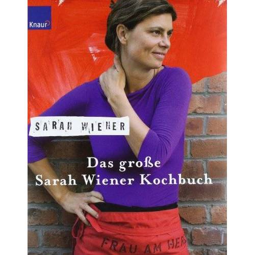 Sarah Wiener - Das große Sarah Wiener Kochbuch - Preis vom 26.02.2021 06:01:53 h