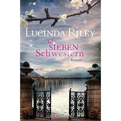 Lucinda Riley - Die sieben Schwestern: Roman - Die sieben Schwestern Band 1 - Preis vom 05.09.2020 04:49:05 h