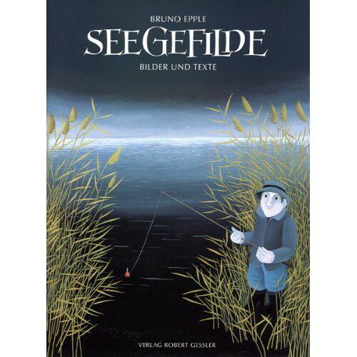 Bruno Epple - Seegefilde. Bilder und Texte - Preis vom 05.09.2020 04:49:05 h