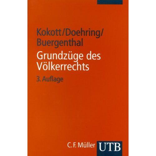 Juliane Kokott - Grundzüge des Völkerrechts - Preis vom 25.02.2021 06:08:03 h