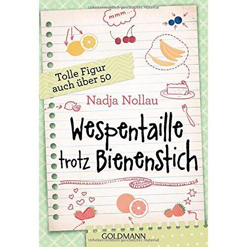 Nadja Nollau - Wespentaille trotz Bienenstich: Tolle Figur auch über 50 - Preis vom 25.01.2021 05:57:21 h