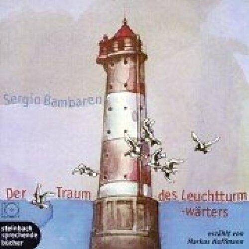 Sergio Bambaren - Der Traum des Leuchtturmwärters. 3 CDs - Preis vom 03.05.2021 04:57:00 h