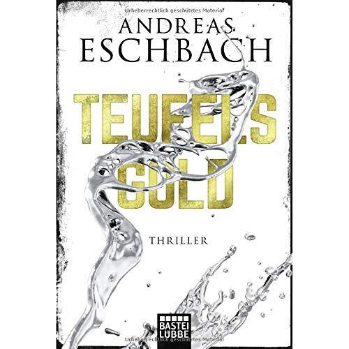 Andreas Eschbach - Teufelsgold: Thriller - Preis vom 21.01.2021 06:07:38 h