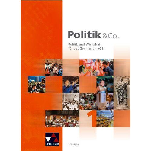 Hartwig Riedel - Politik & Co. - Hessen: Politik und Co 1. Hessen: Politik und Wirtschaft für das Gymnasium (G8) - Preis vom 08.05.2021 04:52:27 h