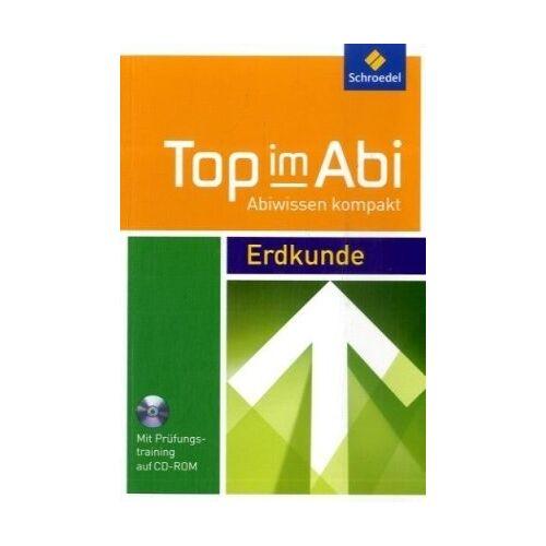 Bernd Raczowsky - Top im Abi. Abiturhilfen: Top im Abi: Top im Abi. Erdkunde. Mit CD-ROM: Mit Wissen und Training - Preis vom 25.10.2020 05:48:23 h