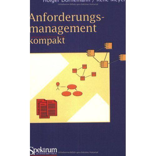 Holger Dörnemann - Anforderungsmanagement kompakt: mit Checklisten - Preis vom 04.09.2020 04:54:27 h