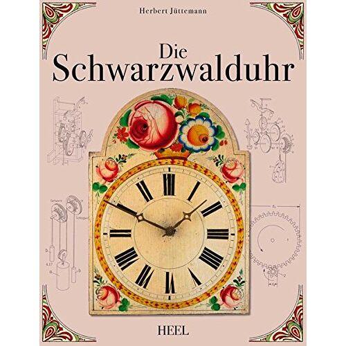 Herbert Jüttemann - Die Schwarzwalduhr - Preis vom 23.02.2020 05:59:53 h