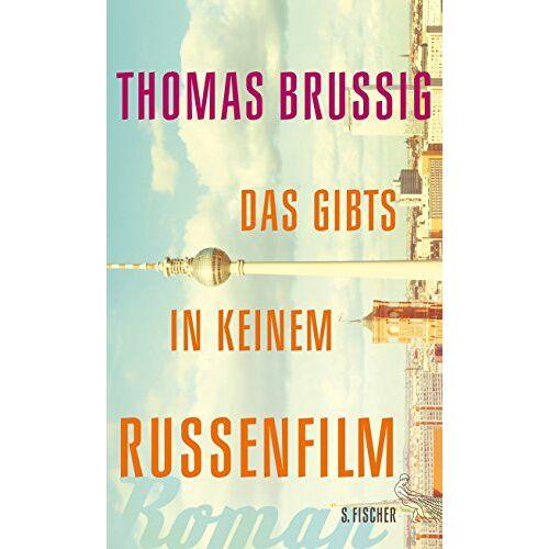 Thomas Brussig - Das gibts in keinem Russenfilm: Roman - Preis vom 14.05.2021 04:51:20 h