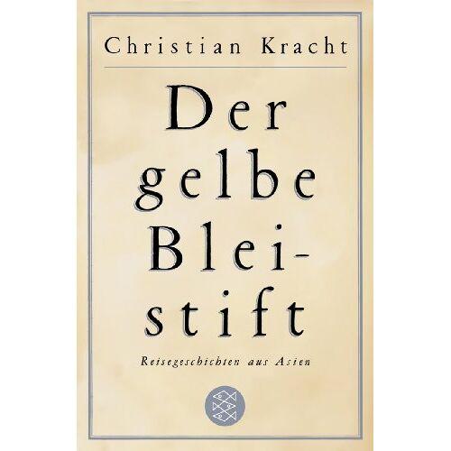 Christian Kracht - Der gelbe Bleistift: Reisegeschichten aus Asien - Preis vom 24.01.2020 06:02:04 h