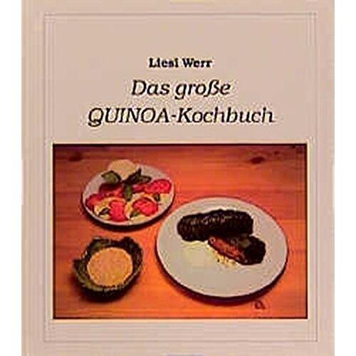 Lisl Werr - Das große Quinoa Kochbuch - Preis vom 20.10.2020 04:55:35 h