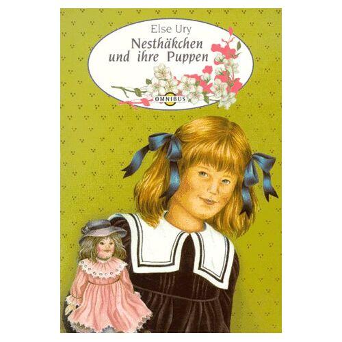 Else Ury - Nesthäkchen 1. Nesthäkchen und ihre Puppen. - Preis vom 21.10.2020 04:49:09 h